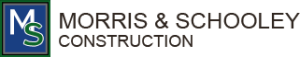 Morris and Schooley Construction